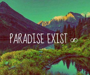 paradise, exist, and mountains image