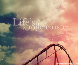 life, rollercoaster, and quote image