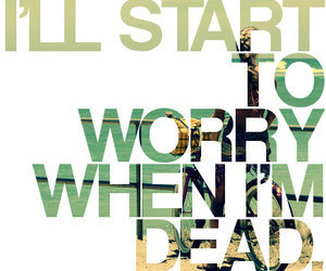 text, quote, and worry image