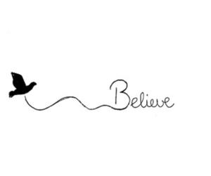 believe, bird, and quotes image