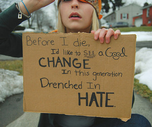 change, hate, and generation image