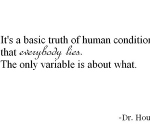 quote, dr house, and lies image