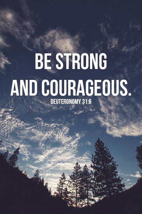 Deuteronomy 31 6 Via Tumblr On We Heart It