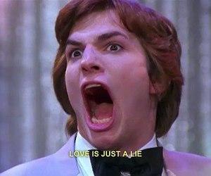 love, lies, and ashton kutcher image