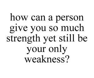 quote, love, and weakness image