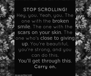 scars, carry on, and stay strong image