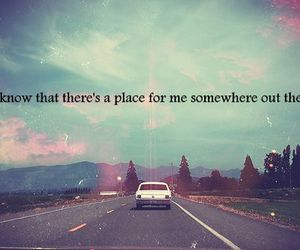 quote, car, and place image