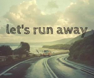away, run, and quote image