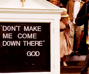 god, quote, and raising hope image