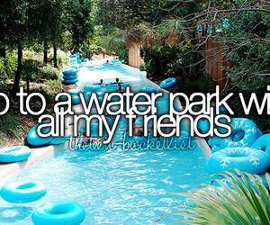 before i die, summer, and water park image