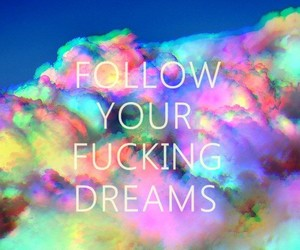 Dream, happy, and your image