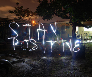 positive, stay positive, and light image