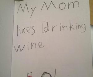 funny, mother, and wine image