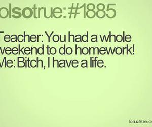 life, teacher, and homework image