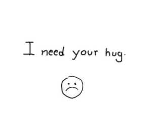 hug, sad, and need image