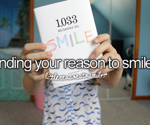 reason, smile, and love image