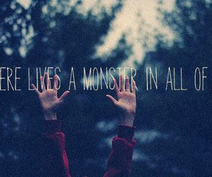 monster, quote, and life image