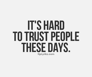 trust, hard, and quote image