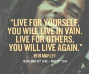 bob marley, quote, and live image