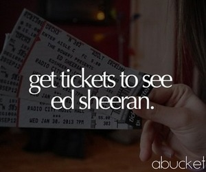 concert, bucket list, and ed sheeran image