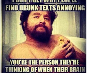 annoying, drunk, and text image