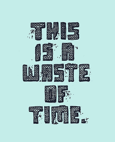 waste of time and words image