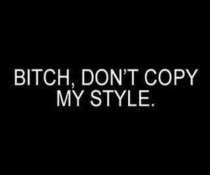 bitch, style, and quote image