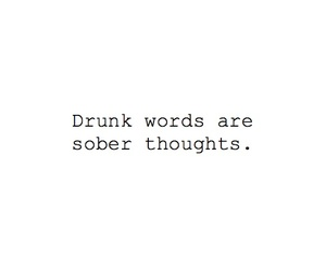alcohol, plain, and thoughts image