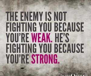 enemy, quotes, and strong image