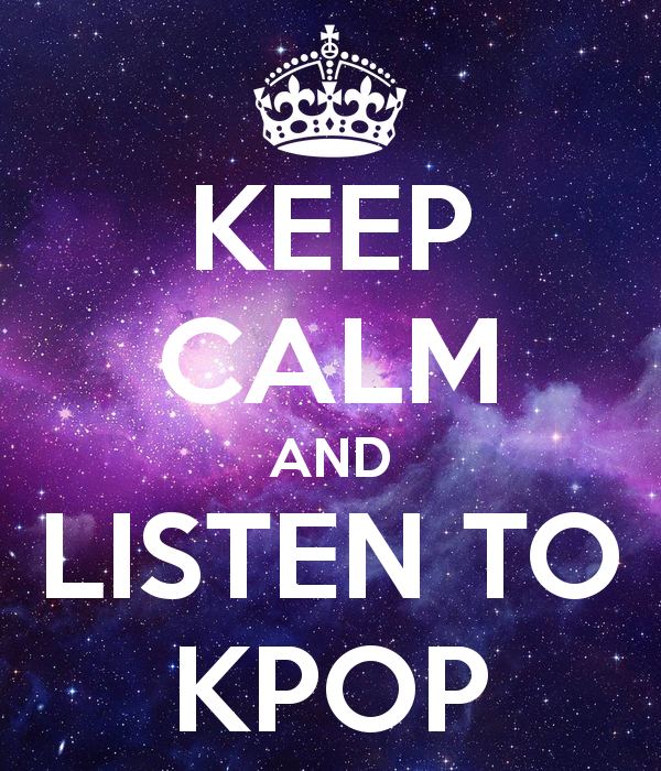 Keep Calm And Listen To Kpop On We Heart It