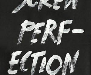 perfection, quote, and text image