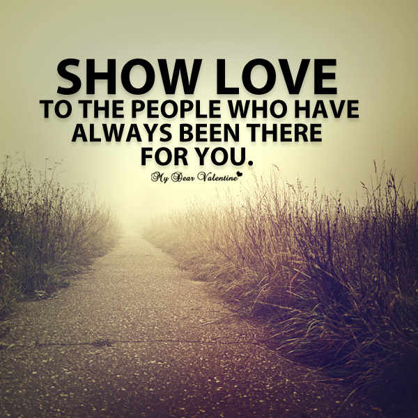 Show Love Quotes Show love to the people who have   Picture Quotes Show Love Quotes