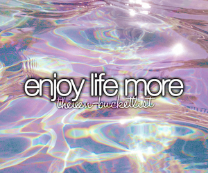 life, enjoy, and love image