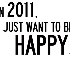 happy, 2011, and quote image