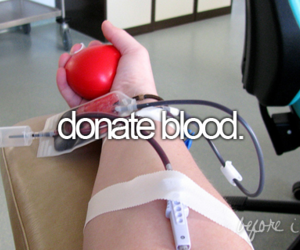 blood, before i die, and donate image