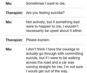 suicide, quote, and depressed image