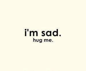 sad, hug, and text image