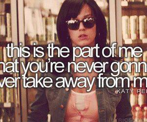 katy perry, part of me, and quote image