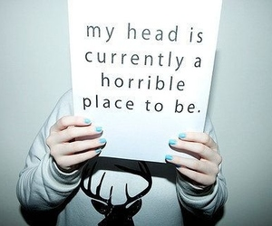 head, horrible, and quotes image