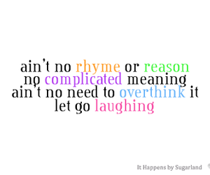 complicated, laugh, and let go image