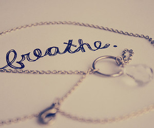 breathe, necklace, and text image