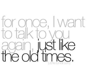 old times, quote, and text image