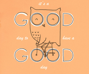good, owl, and day image