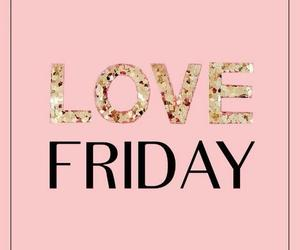 friday, love, and weekend image