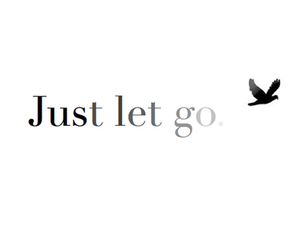 quote, bird, and let go image
