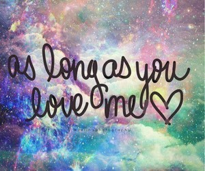 justin bieber, as long as you love me, and galaxy image