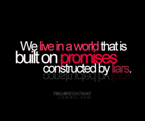 promise, Liars, and world image