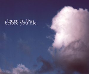 text, quote, and clouds image
