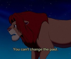 past, quote, and lion king image