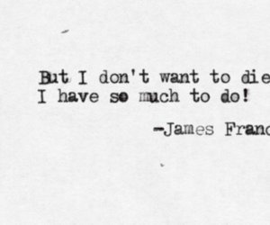 die, james franco, and quote image